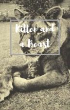 Kitten and a Beast | ON-HOLD by rooftopmemories