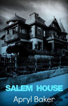 Salem House by AprylBaker7