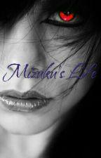 Mizuku's Life  by alphawolf6295