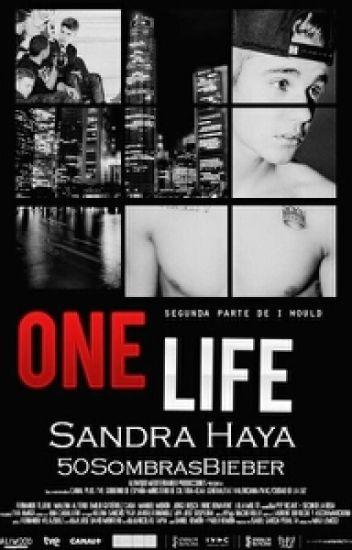 One Life. {2T IW}[Justin Bieber y tú](Sin editar)