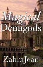 Magical Demigods by ZahraJean