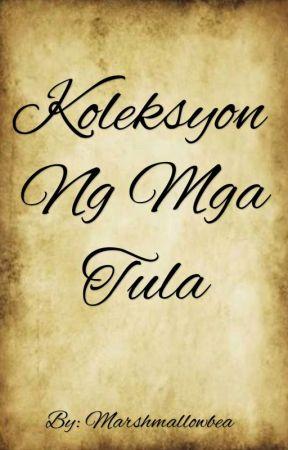 Koleksyon ng mga Tula by marshmallowbea