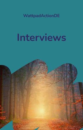 Interviews by WattpadActionDE