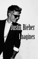 Justin Bieber Imagines (Requests Closed) - ON HOLD by KAD045
