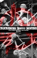 ANARCHY from CHAOS by JDAnarchy
