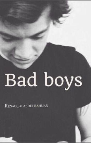 Bad boys | الاولاد الاشقياء