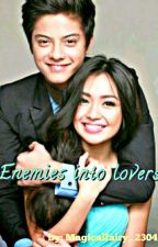 ENEMIES into LOVERS [Kathniel] by Magicalfary_2304