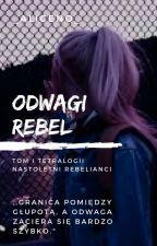 ODWAGI REBEL by _AliceNo_