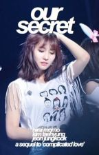 our secret | k.th x h.mm x j.jk | sequel by niconicomomo