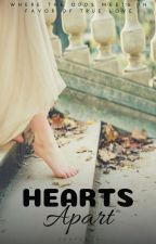 Hearts Apart by LostIn2Sight