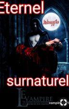 """Eternel Surnaturel """"kidnappée"""" by user28264755"""