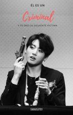 Criminal 전정국 | JK | One Shot by Saraslifes