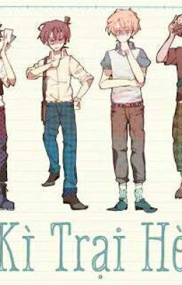 Đọc truyện (Longfic) Kì Trại Hè [Detective Conan/ Magic Kaito] - FULL