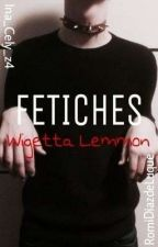 Fetiches - Wigetta Lemmon  by Ina_Cely_z4