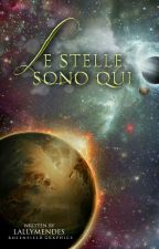 Le Stelle Sono Qui (IN RISCRITTURA)  by lallymendes