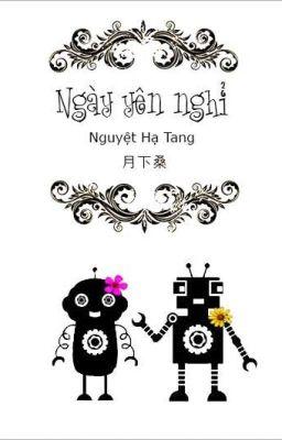 [HOÀN] Ngày Yên Nghỉ _ Nguyệt Hạ Tang