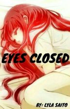 ~Eyes Closed~ (Fanfiction Assassination Classroom)//EN PAUSE// by Lyla_Saito