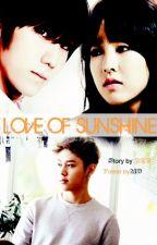 LOVE OF SUNSHINE by Dee14007