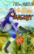 [ ĐN KUROKO NO BASKET ] VŨ ĐIỆU BASKET by Hanal_Lee_2810