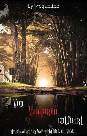 Von Vampiren entführt! (1D FF)