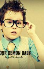 Our demon baby [ On-Hold ] by Lokaretz_Krizia
