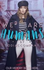 Humans [zodiaco] by zodiaccompany