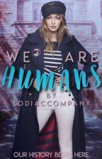 Humans [zodiaco] by zodiaccompany