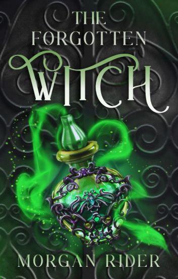 The Forgotten Witch {Lexi & Hades Novella}