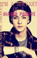 I'm a servant of a Mafia Prince by loving_mister_nerd
