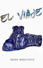 El Viaje  by MauroMonasterio