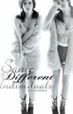 Same, Different, Indiviuals by mydmkey
