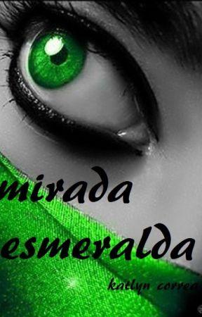 mirada esmeralda by KatlynCox3