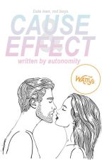 Cause & Effect || student x teacher, #Wattys2018 by autonomity