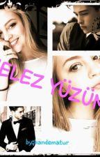 Melez Yüzüm (Ara Verildi!!) by AycenKurt