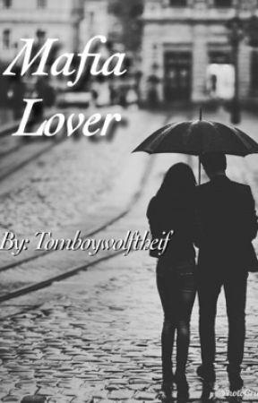 Mafia Lover by Tomboywolftheif
