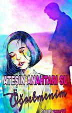 ATEŞİN ANAHTARI SU-Öğretmenim by hayalyazar58