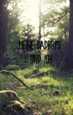 Meine Badboys und ich by MeinNameIstLou