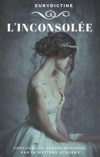 L'Inconsolée by Eurydictine
