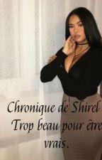 Chronique de Shirel: Trop beau pour être vrais.  by Westbrooks