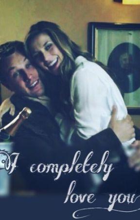 I Completely Love You by holbyhopefletcher