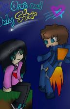 My One and Only Star (A MinecraftUniverse fanfic) by ACupOfFancyTea