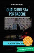 Qualcuno Sta Per Cadere  by MatteoIacobucci