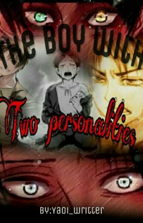 the boy with two personalities ((ereri)) >complete< by yaoi_writter
