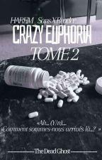 -Harem SansxReader- Crazy Euphoria [TOME2] by CarlaLicornette