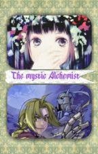 The mystic alchemist ( a fullmetal alchemist fanfiction) by den912