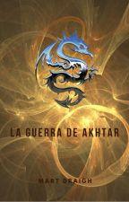 La guerra de Akhtar by LordAdvocado