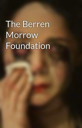 The Berren Morrow Foundation by TheTellTalePsycho