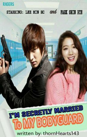 I'm Secretly Married To My BODYGUARD Completed by thornHearts143