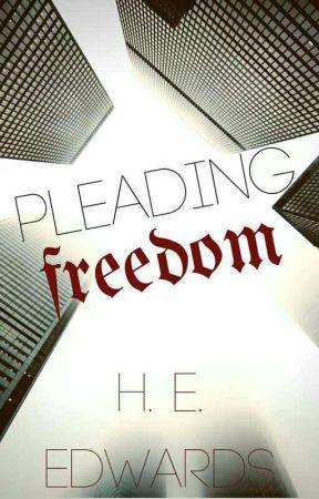 Pleading Freedom by HEEdwards