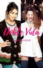 Doble vida by CandeCuzco